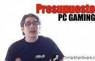 PC Gaming Marzo 2013 – Configuración y presupuesto