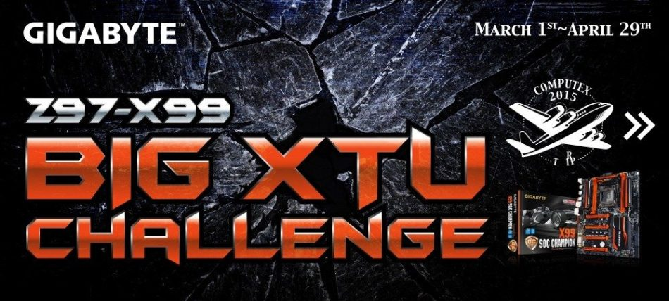 GIGABYTE quiere llevarte a Computex 2015 con la GIGABYTE Z97 – Desafío X99 BIG XTU