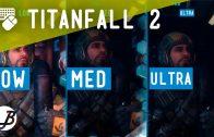 Comparativa Gráfica Titanfall 2