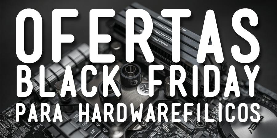 Mejores ofertas Black Friday 2017 – Hardware y Videojuegos