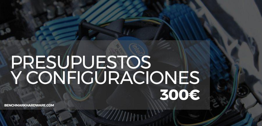 Presupuesto PC Gaming 300€ – Agosto 2018