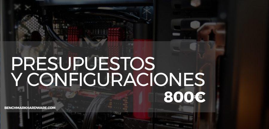 Presupuesto PC Gaming 800€ – Marzo 2018