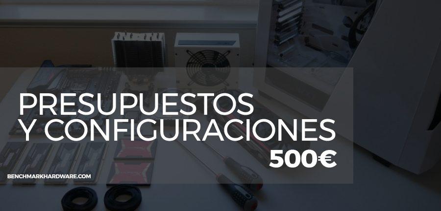 Presupuesto PC Gaming 500€ – Abril 2018