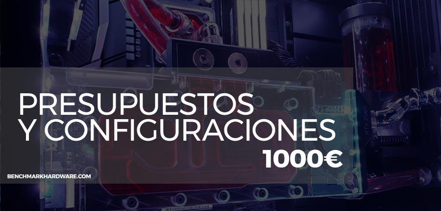Configuración de PC 1000€ – Abril 2019